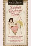 Ladies Cocktail Club until01 may